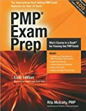 img - for Mulcahy's PMP Exam Prep (PMP Exam Prep, Sixth Edition: Rita's Course in a Book for Passing the PMP Exam by Rita Mulcahy and PMP (Perfect Paperback - Apr. 10, 2009)) book / textbook / text book