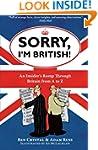 Sorry, I'm British!: An Insider's Rom...
