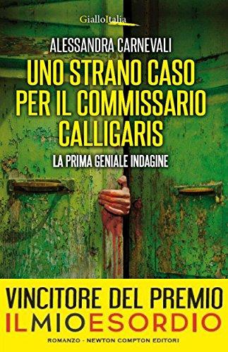 Uno strano caso per il commissario Calligaris eNewton Narrativa PDF