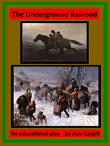 the-underground-railroad-an-educational-play-english-edition