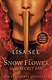 Image of Snow Flower and the Secret Fan: A Novel (Random House Reader's Circle)