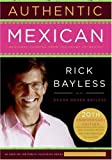 Authentic Mexican: Regional Cooking from the Heart of Mexico (0061373265) by Bayless, Rick