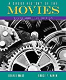 A Short History of the Movies: Abridged Edition (10th Edition) (0205665926) by Bruce F. Kawin