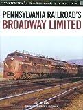 Pennsylvania Railroads Broadway Limited (Great Passenger Trains)