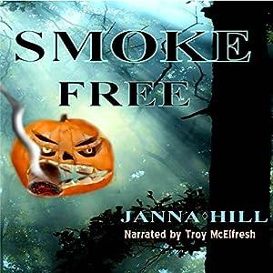 Smoke Free Audiobook