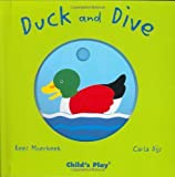 img - for Duck and Dive (Whirligigs) by Kees Moerbeek (2008-03-01) book / textbook / text book