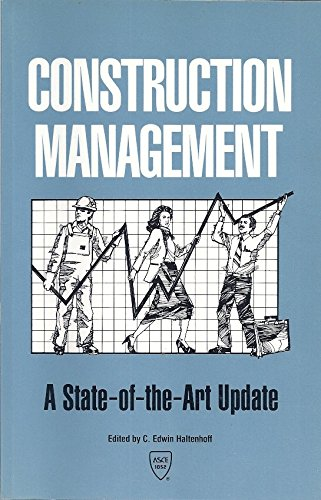 Construction Management: A State-Of-The-Art-Update