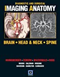 img - for Diagnostic and Surgical Imaging Anatomy: Brain, Head and Neck, Spine book / textbook / text book