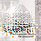 The Graduate Max Quartett Blumentrath
