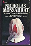 Richer Than All His Tribe (0330024701) by Nicholas Monsarrat