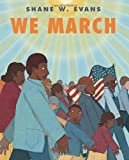 We March (1596435399) by Evans, Shane W.