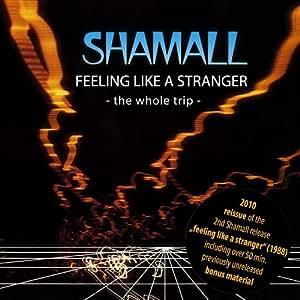 Feeling Like a Stranger
