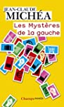 Les Myst�res de la Gauche: De l'id�al...