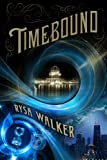 img - for Timebound (The Chronos Files) book / textbook / text book