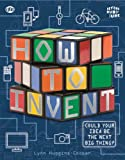 Lynn Huggins-Cooper Beyond the Rubik Cube: How to Invent