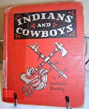 Indians and Cowboys