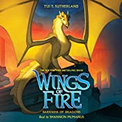 Darkness of Dragons: Wings of Fire, Book 10 | Tui T. Sutherland