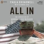 All In: The Education of General David Petraeus | Paula Broadwell,Vernon Loeb