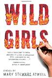 Wild Girls: A Novel