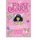 "Fairy Charm Collection: "" The Charm Bracelet "" , "" The Flower Fairies "" , "" The Third Wish "" (Fairy Charm): "" The Charm Bracelet "" , "" The Flower Fairies "" , "" The Third Wish "" (Fairy Charm) (1846470293) by Rodda, Emily"