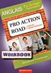 Workbook pro action road 1re et term...