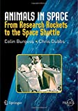 img - for Animals in Space: From Research Rockets to the Space Shuttle (Springer Praxis Books) book / textbook / text book
