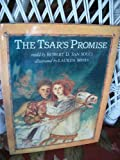 The Tsars Promise: A Russian Tale