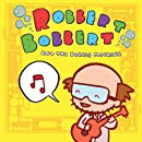 Robbert Bobbert & Bubble Machine