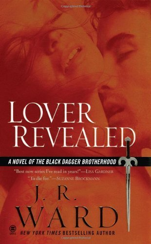 Lover Revealed (Black Dagger Brotherhood, Book 4) By Ward, J.R. (2009) Mass Market Paperback