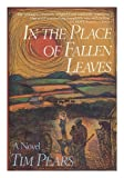 In the Place of Fallen Leaves (1556114230) by Pears, Tim
