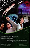 img - for Transformative Research at Predominately Undergraduate Institutions book / textbook / text book
