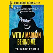 With a Madman Behind Me | Talmage Powell