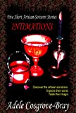 Intimations: Five Artisan-Sorcerer Stories (Artisan-Sorcerer Series)