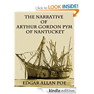THE NARRATIVE OF ARTHUR GORDON PYM OF NANTUCKET (illustrated 200th Anniversary Edition)