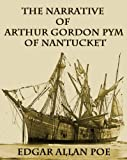 Image of THE NARRATIVE OF ARTHUR GORDON PYM OF NANTUCKET (illustrated 200th Anniversary Edition)