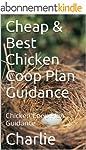 Cheap & Best Chicken Coop Plan Guidan...