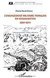 echange, troc Oriane Barat-Ginies - Engagement militaire français en afghanistan 2001 2011