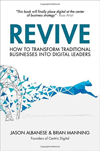 Revive: How to Transform Traditional Businesses into Digital Leaders (Digital Leader compare prices)