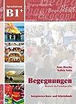 Begegnungen: Kurs- Und Arbeitsbuch B1...