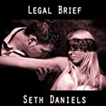 Legal Brief: A BDSM Sex Slave Fantasy | Seth Daniels