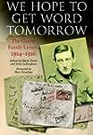We Hope to Get Word Tomorrow: The Gar...
