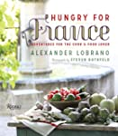 Hungry for France: Adventures for the...