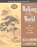 Image of Walking in this World: The Practical Art of Creativity