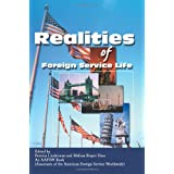 Realities of Foreign Service Life ~ Patricia Linderman