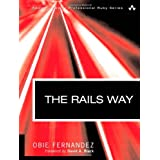 The Rails Way: Driving Rails into the Enterprise (Addison-Wesley Professional Ruby)by Obed (Obie) Fernandez