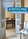 Chambres secrètes à petits prix