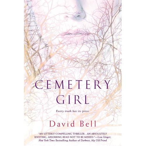 Cemetery Girl - David Bell