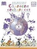 echange, troc VONDERSCHER Arielle - Chansons enchantees volume 1 -  livre de l'eleve