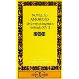 Novelas amorosas de diversos ingenios del siglo XVII . (CLASICOS CASTALIA. C/C.)