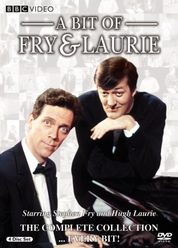 A Bit Of Fry And Laurie A Bit of Fry and Laurie The